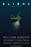 Alien 3: William Gibson's Unproduced Screenplay - HC/Graphic Novel